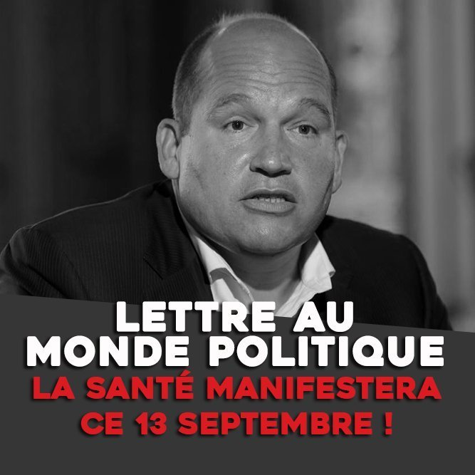 LETTRE AU MONDE POLITIQUE : LA SANTÉ MANIFESTERA CE 13/09 !