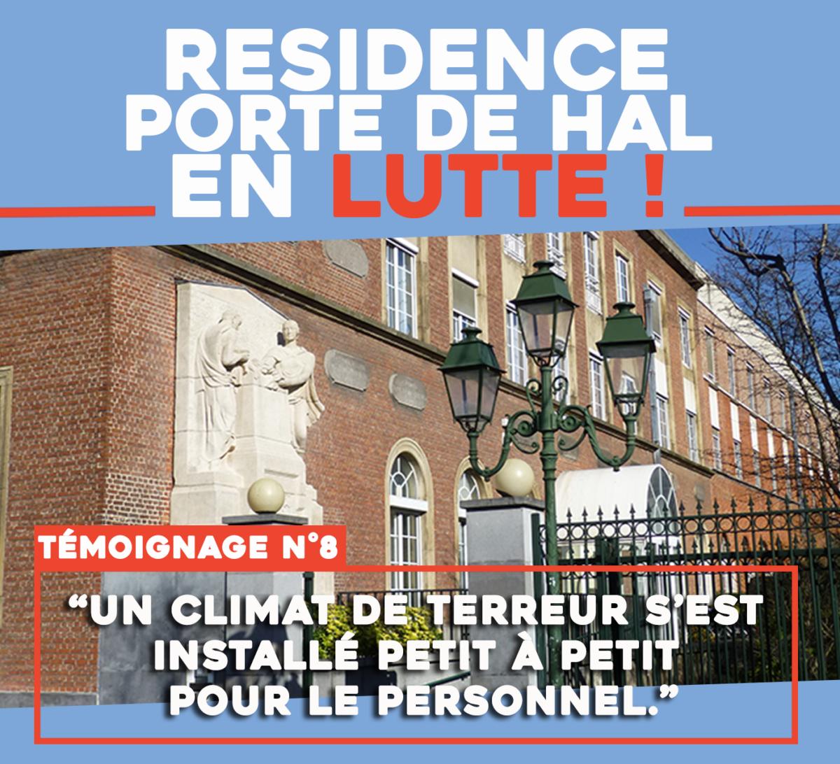 Résidence Porte de Hal en lutte : « Un climat de terreur s'est installé petit à petit pour le personnel ! »