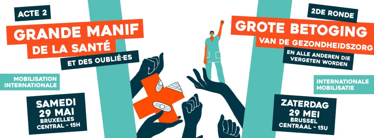 29 MAI : GRANDE MANIF' DE LA SANTÉ ET DES OUBLIÉ·ES ACTE 2 !